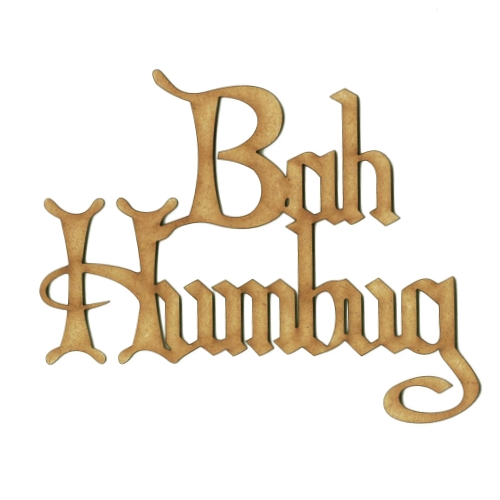 Bah Humbug - Wood Word cut outs in Christmas Card font