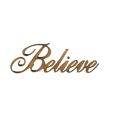 Believe - Christmas Wood Word cut out in Ancestry font