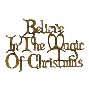Believe In The Magic of Christmas - Wood Words in Christmas Card Font