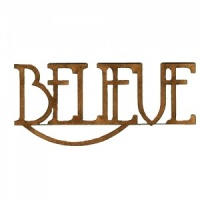 Believe - Wood Word in Coventry Garden Font