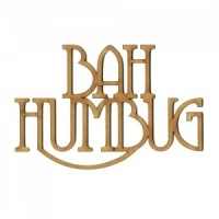Bah Humbug - Wood Words in Coventry Garden Font