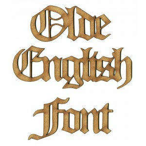 Olde English MDF Wood Font - Create A Word - Max 12 Letters