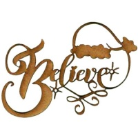 Believe - Decorative MDF Wood Words