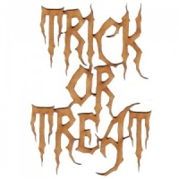 Trick or Treat - Halloween MDF Wood Words