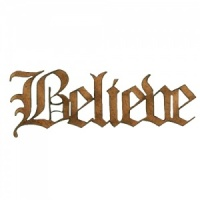 Believe - Wood Word in Olde English Font