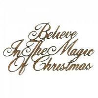 Believe In The Magic of Christmas - Wood Words in Ancestry Font